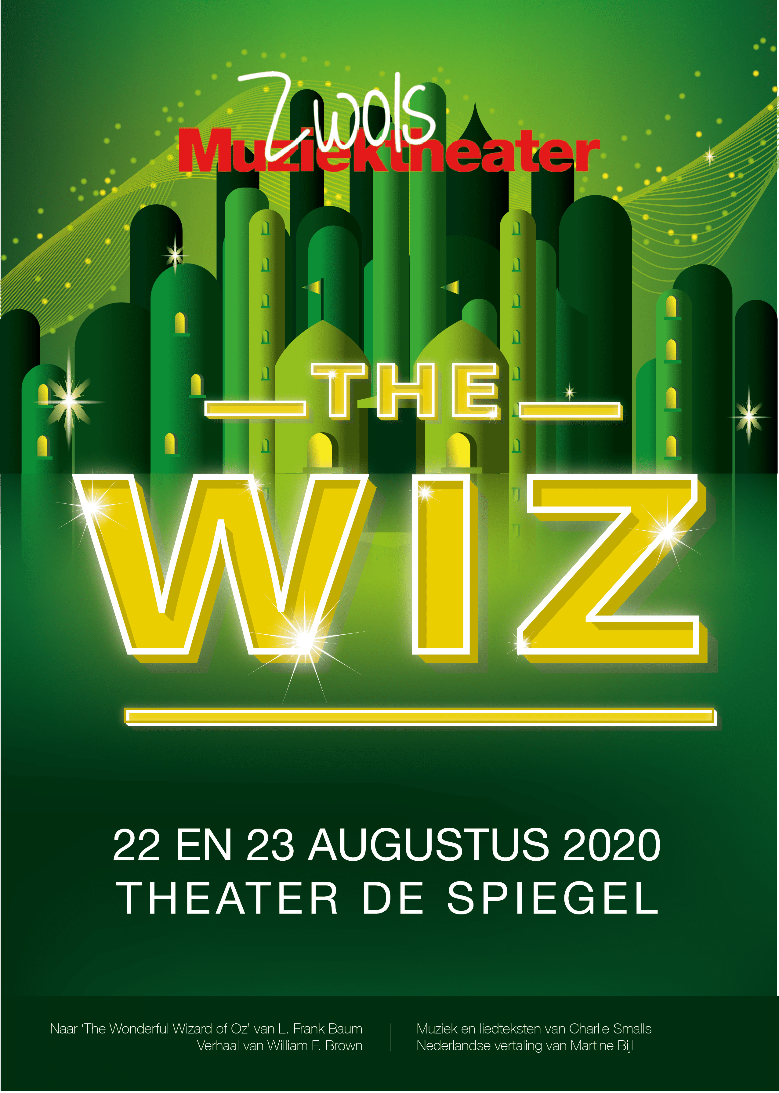 The Wiz goed idee vervolg_Poster The Wiz met alle informatie